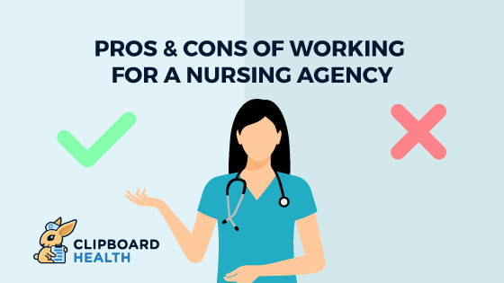 Read more about the article Pros & Cons of Working for a Nursing Agency