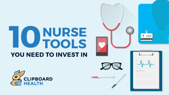 Read more about the article 10 Nurse Tools You Need to Invest In