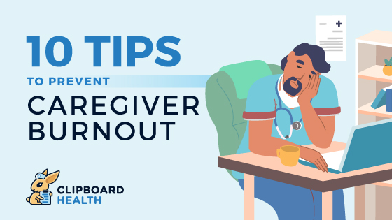 Read more about the article 10 Tips to Prevent Caregiver Burnout