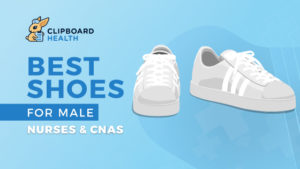 The Best Shoes for Male Nurses and CNAs