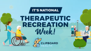 Celebrate National Therapeutic Recreation Week