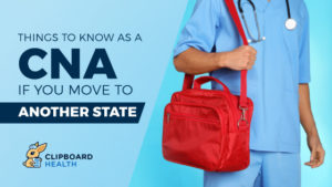 Things to Know as a CNA If You Move to Another State