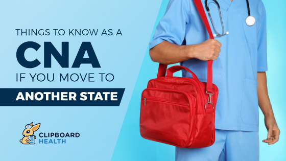 Read more about the article Things to Know as a CNA If You Move to Another State