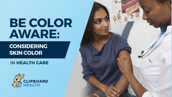 Be Color Aware: Considering Skin Color in Health Care Header Graphic