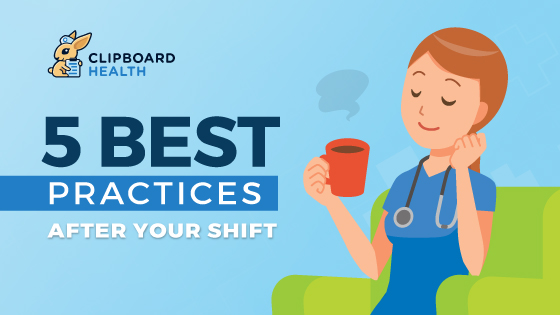"""Header Graphic for an article about nursing practices with the title """"Best Practices After Your Shift"""""""