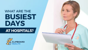 What are the Busiest Days in Hospitals?